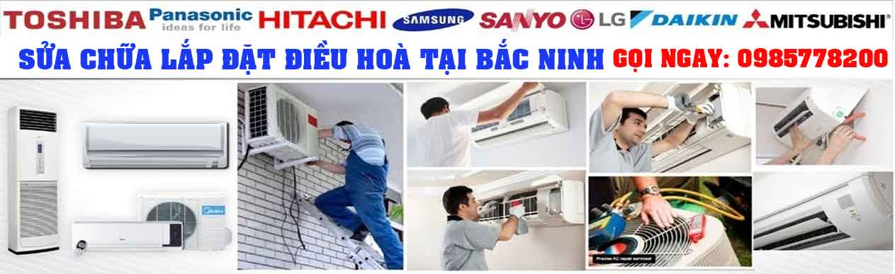 Dịch vụ sửa máy điều hoà tại nhà ở Bắc Ninh Giá rẻ - Uy tín